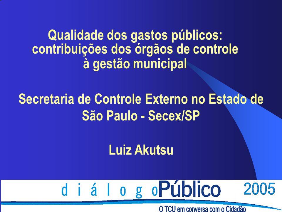 Secretaria de Controle Externo no Estado de São Paulo - Secex/SP