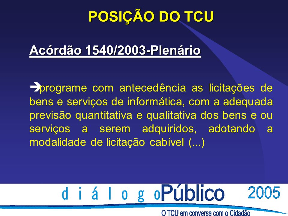 POSIÇÃO DO TCU Acórdão 1540/2003-Plenário