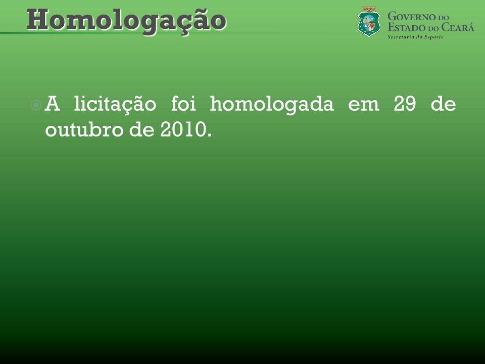 Homologação A licitação foi homologada em 29 de outubro de 2010.