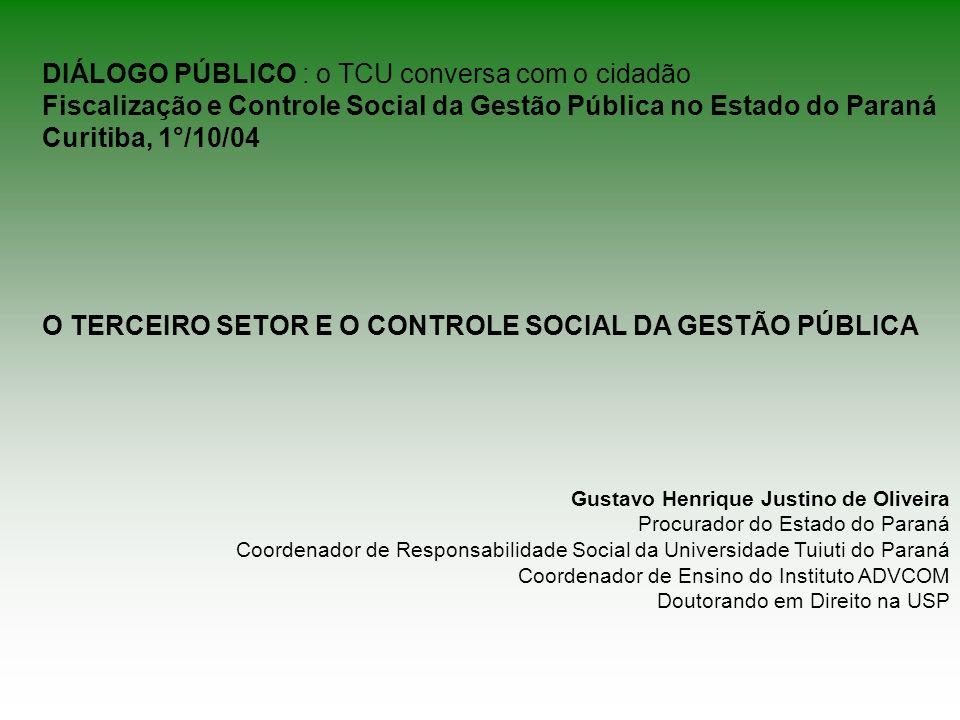 O TERCEIRO SETOR E O CONTROLE SOCIAL DA GESTÃO PÚBLICA