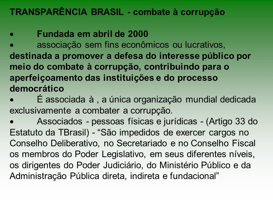 TRANSPARÊNCIA BRASIL - combate à corrupção ·