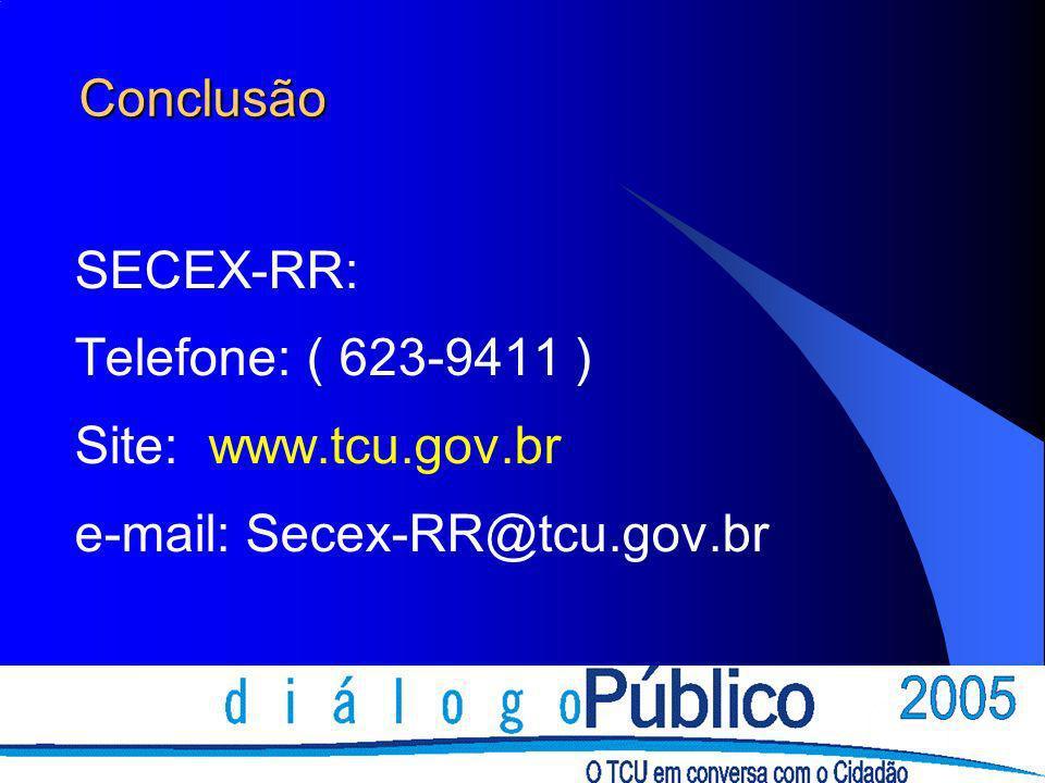 e-mail: Secex-RR@tcu.gov.br