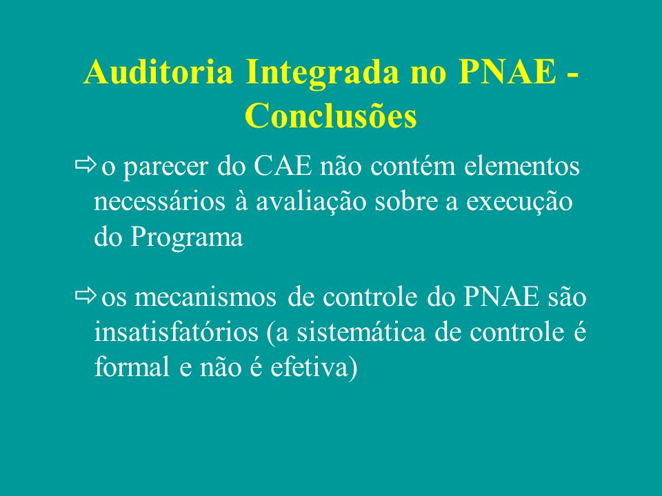 Auditoria Integrada no PNAE - Conclusões