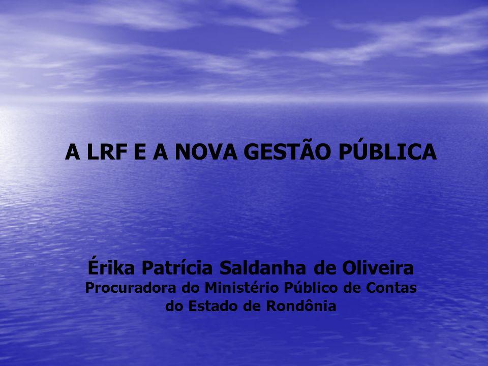 A LRF E A NOVA GESTÃO PÚBLICA