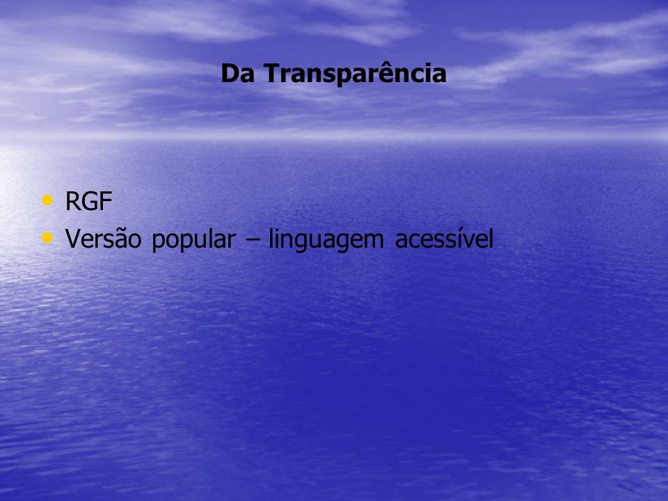 Da Transparência RGF Versão popular – linguagem acessível