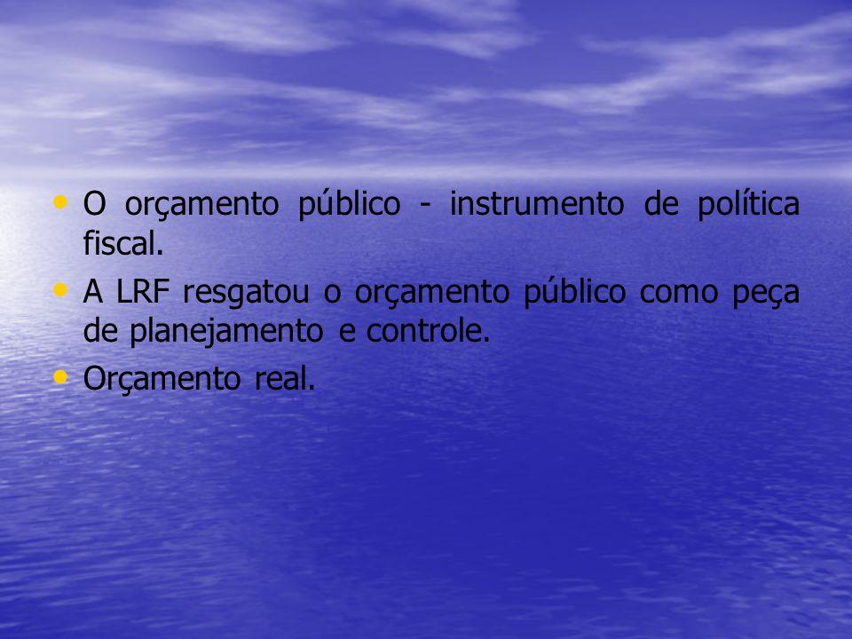 O orçamento público - instrumento de política fiscal.