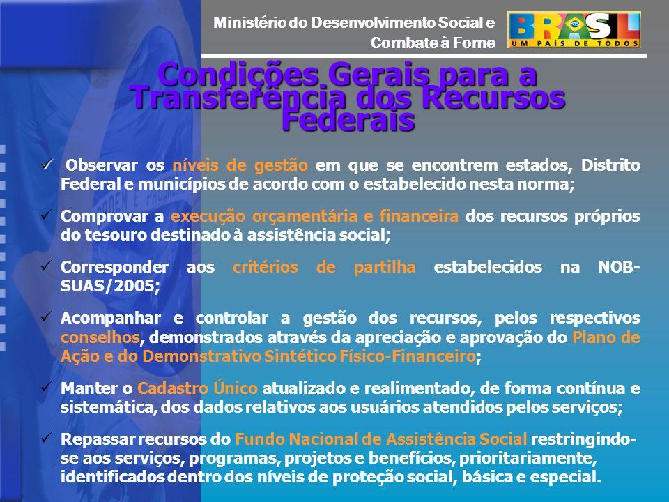 Condições Gerais para a Transferência dos Recursos Federais