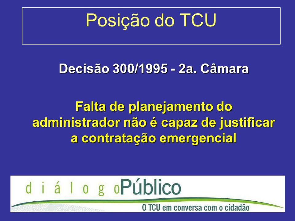 Posição do TCU Decisão 300/1995 - 2a. Câmara