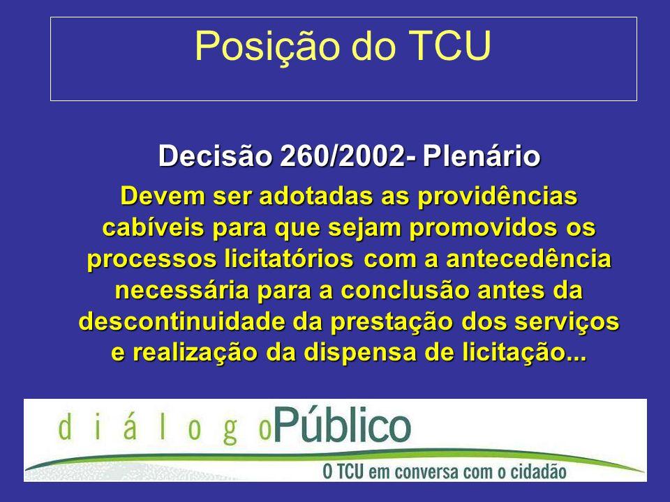 Posição do TCU Decisão 260/2002- Plenário