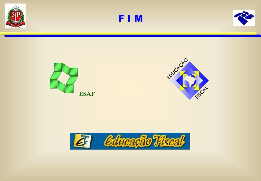F I M ESAF