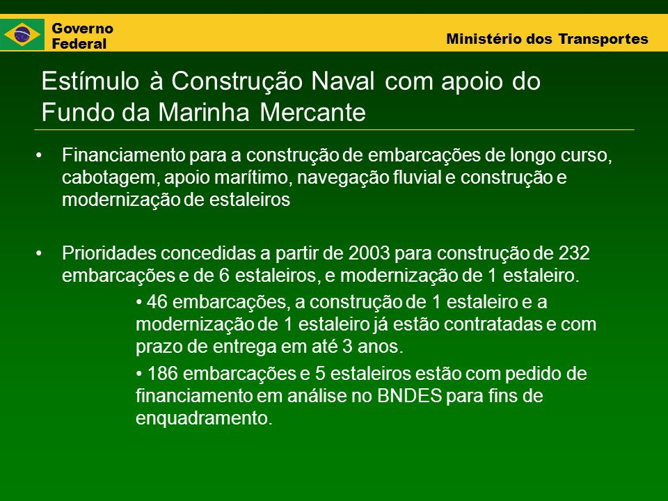 Estímulo à Construção Naval com apoio do Fundo da Marinha Mercante