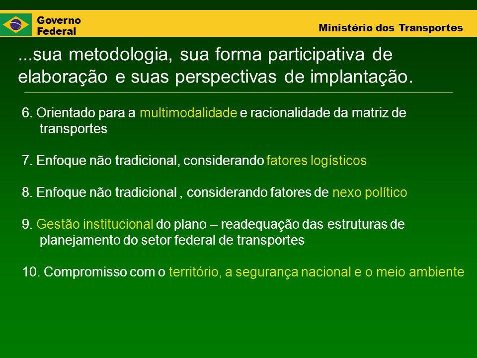 ...sua metodologia, sua forma participativa de elaboração e suas perspectivas de implantação.