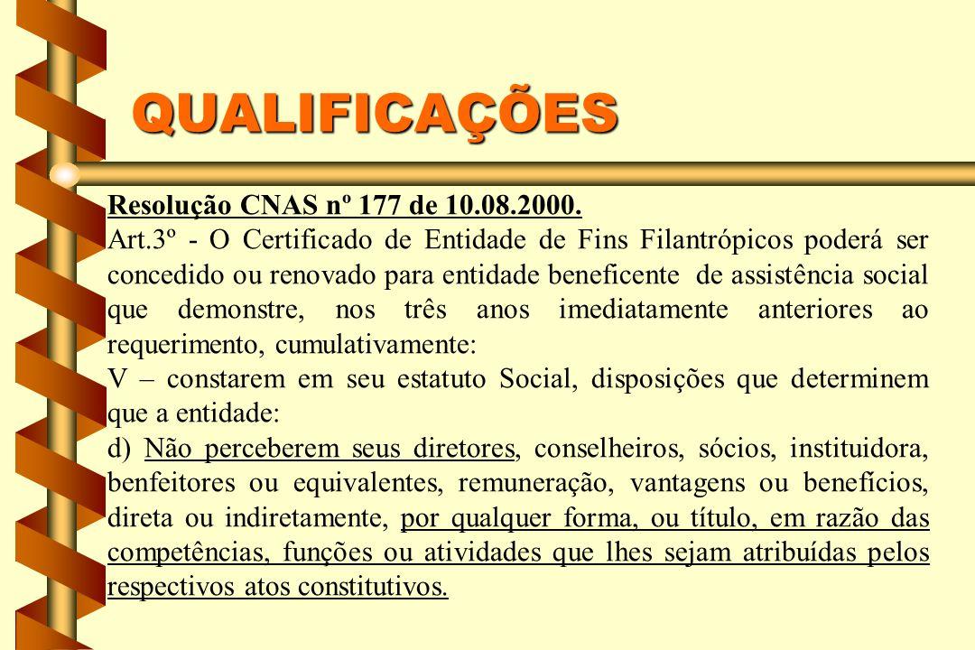 QUALIFICAÇÕES Resolução CNAS nº 177 de 10.08.2000.