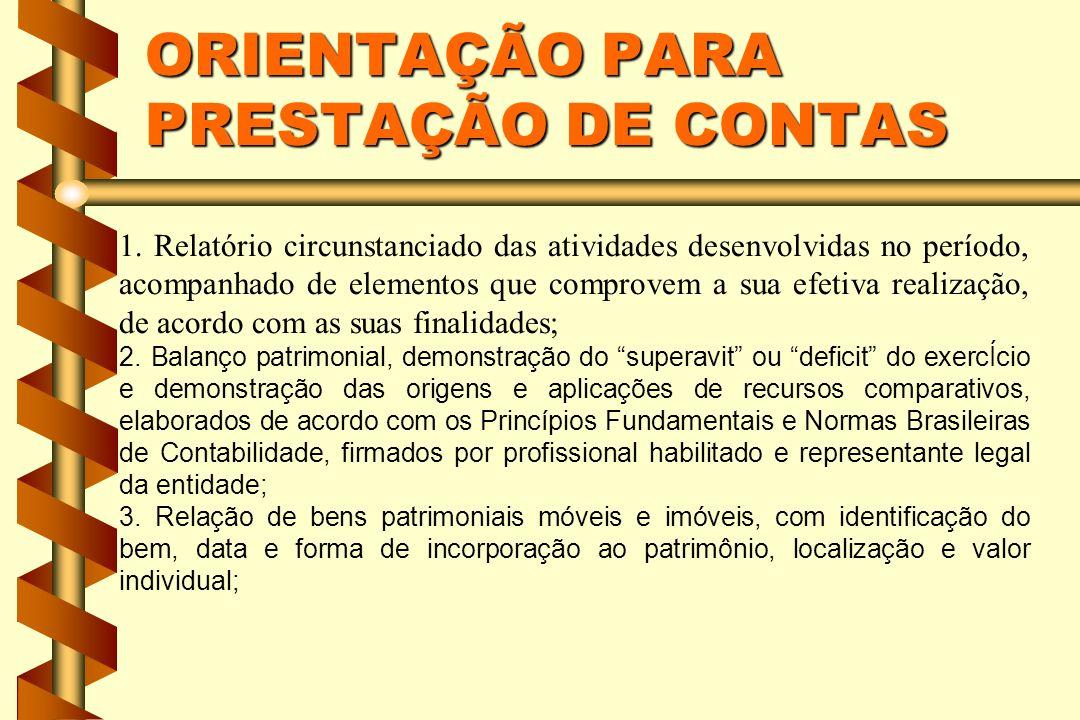 ORIENTAÇÃO PARA PRESTAÇÃO DE CONTAS