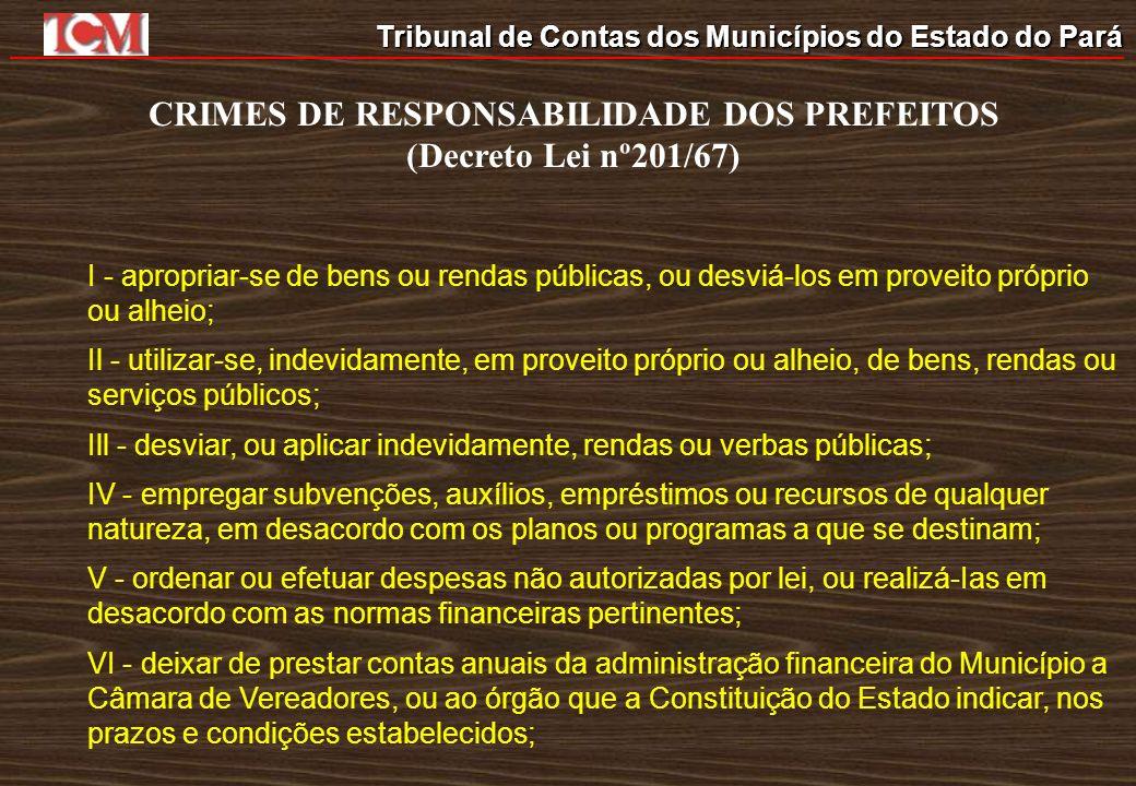 CRIMES DE RESPONSABILIDADE DOS PREFEITOS