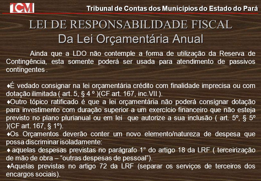 LEI DE RESPONSABILIDADE FISCAL Da Lei Orçamentária Anual