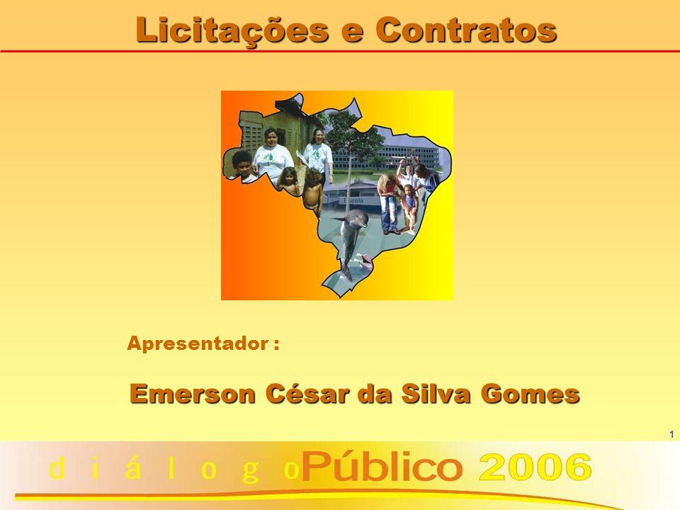Licitações e Contratos Emerson César da Silva Gomes