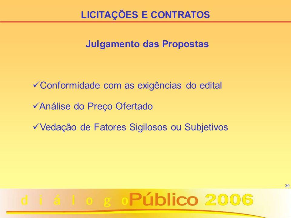 LICITAÇÕES E CONTRATOS Julgamento das Propostas