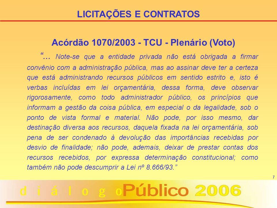 LICITAÇÕES E CONTRATOS Acórdão 1070/2003 - TCU - Plenário (Voto)