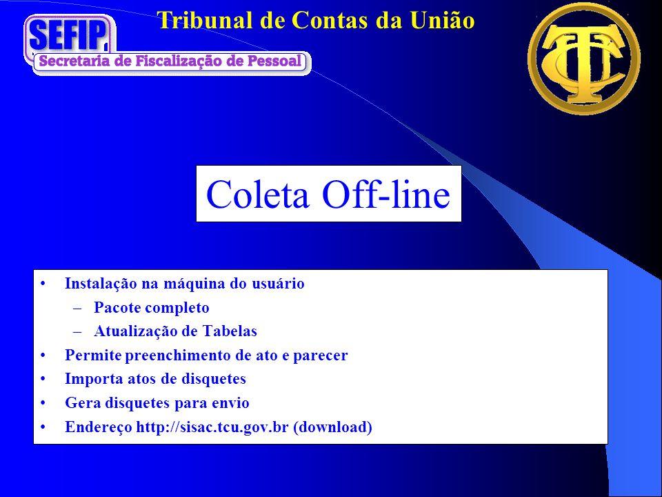 Coleta Off-line Instalação na máquina do usuário Pacote completo