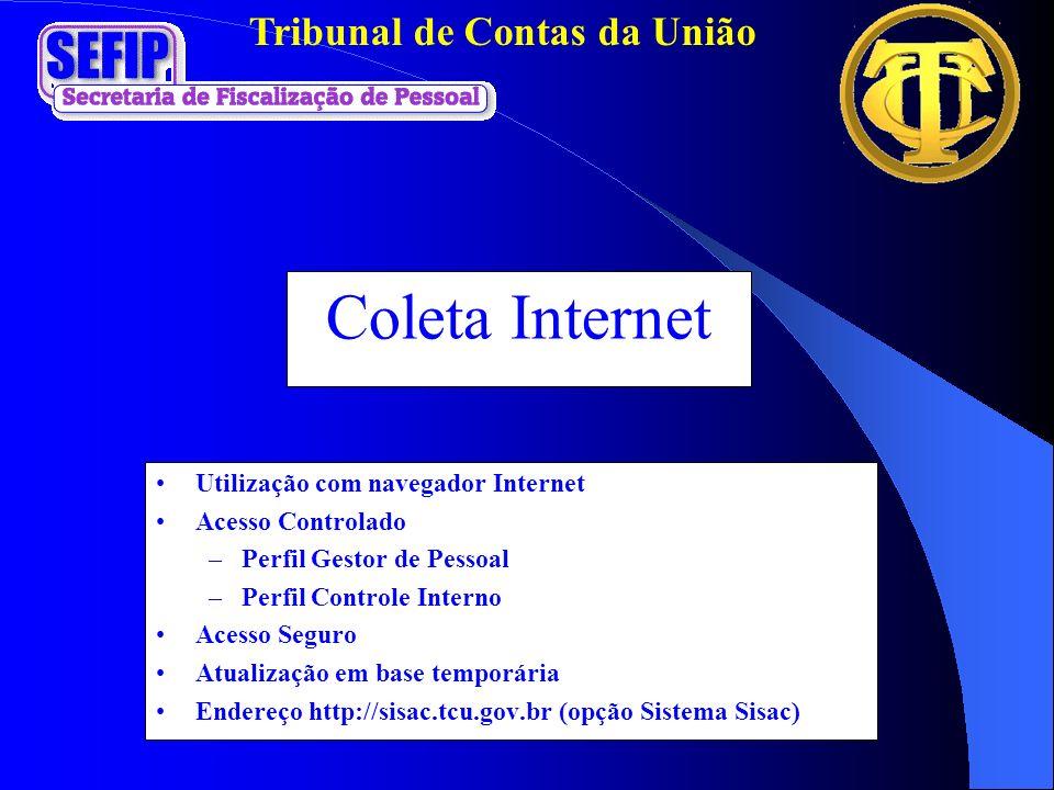 Coleta Internet Utilização com navegador Internet Acesso Controlado