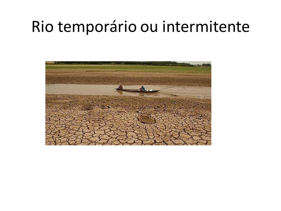 Rio temporário ou intermitente