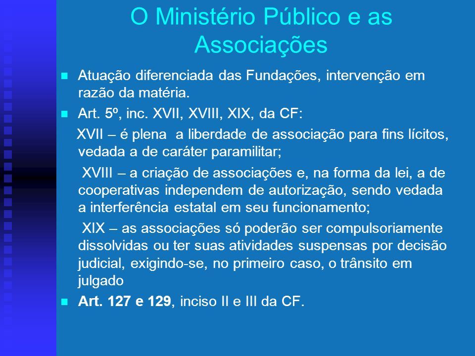 O Ministério Público e as Associações