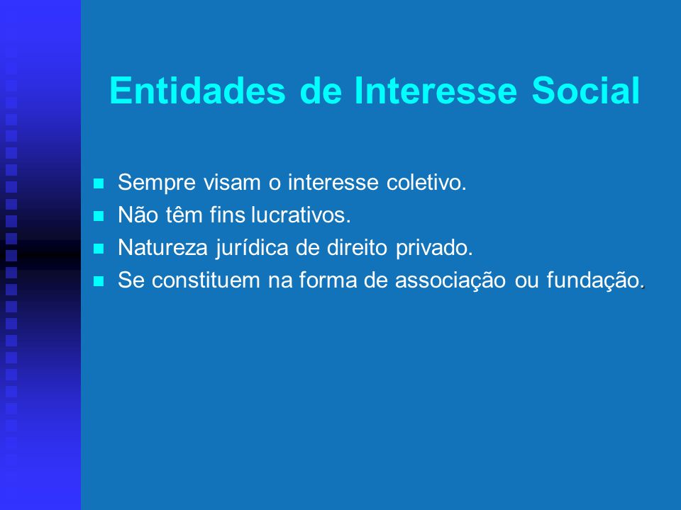 Entidades de Interesse Social