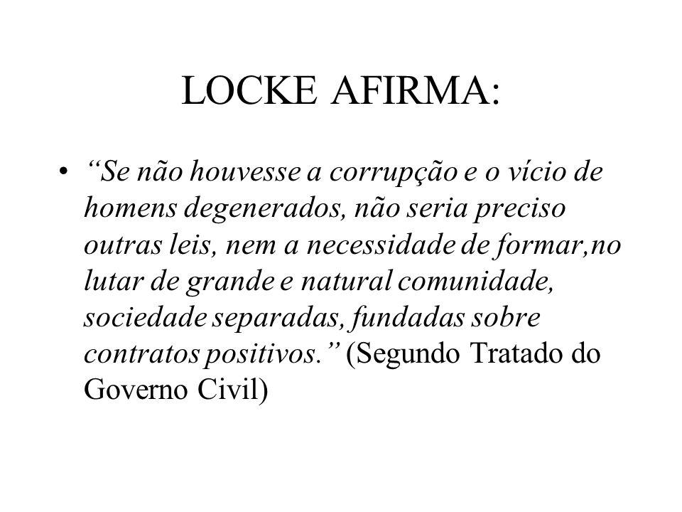 LOCKE AFIRMA: