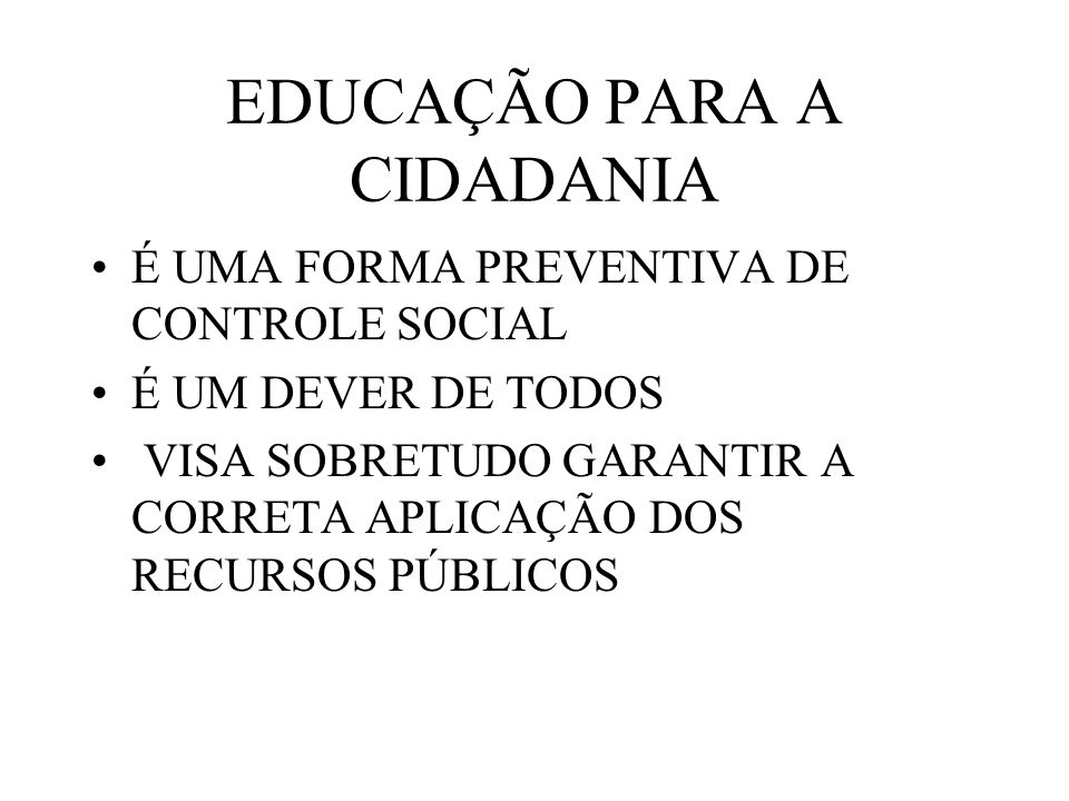 EDUCAÇÃO PARA A CIDADANIA