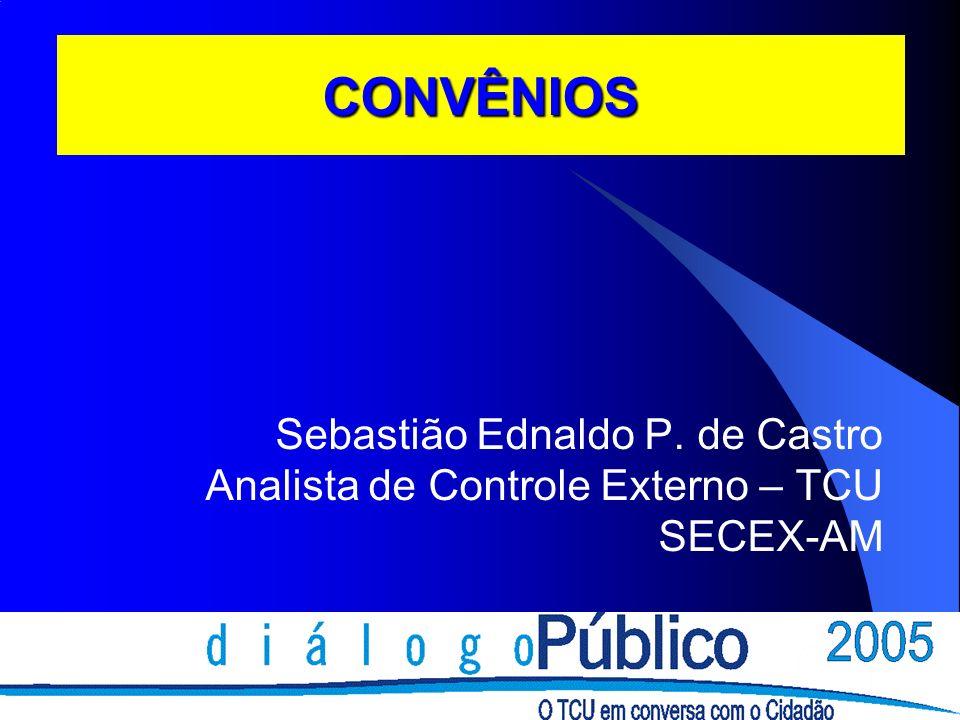 CONVÊNIOS Sebastião Ednaldo P. de Castro