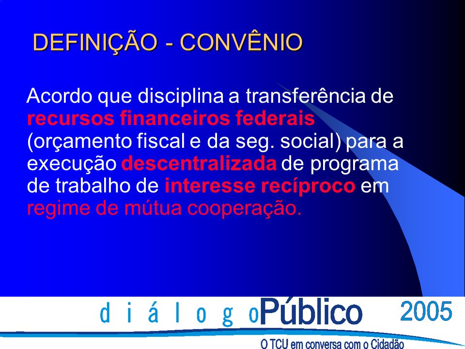 DEFINIÇÃO - CONVÊNIO