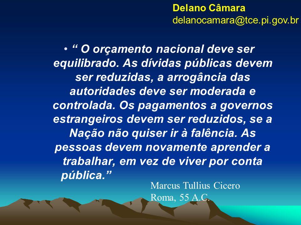 Delano Câmara delanocamara@tce.pi.gov.br.