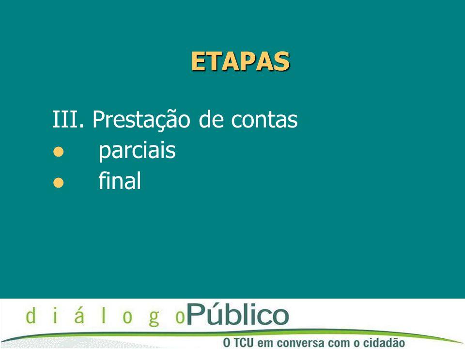 ETAPAS III. Prestação de contas parciais final