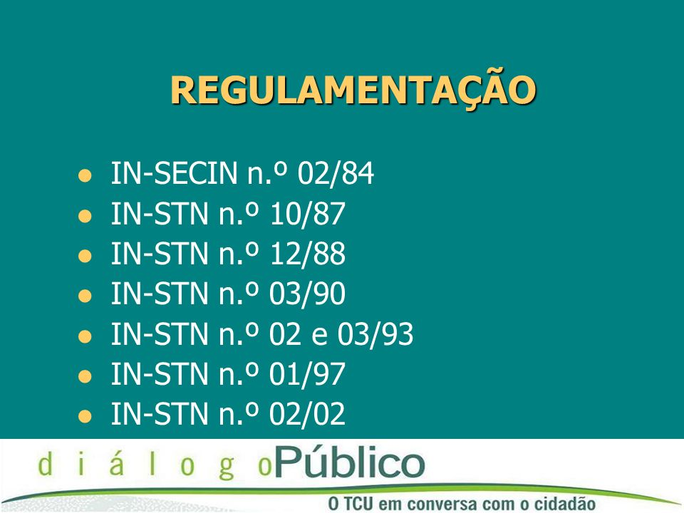 REGULAMENTAÇÃO IN-SECIN n.º 02/84 IN-STN n.º 10/87 IN-STN n.º 12/88