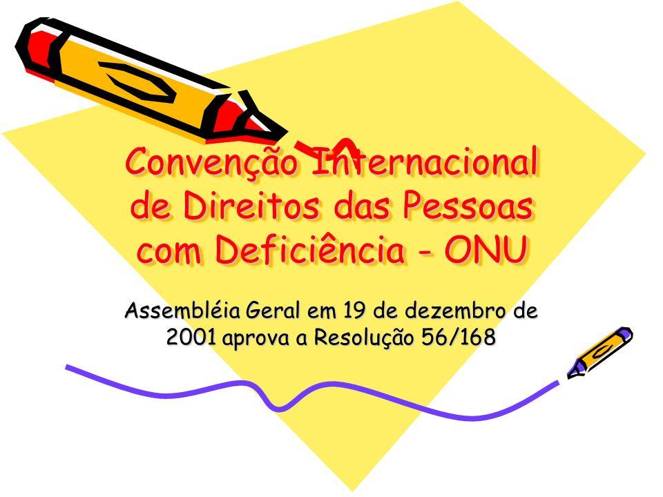 Convenção Internacional de Direitos das Pessoas com Deficiência - ONU