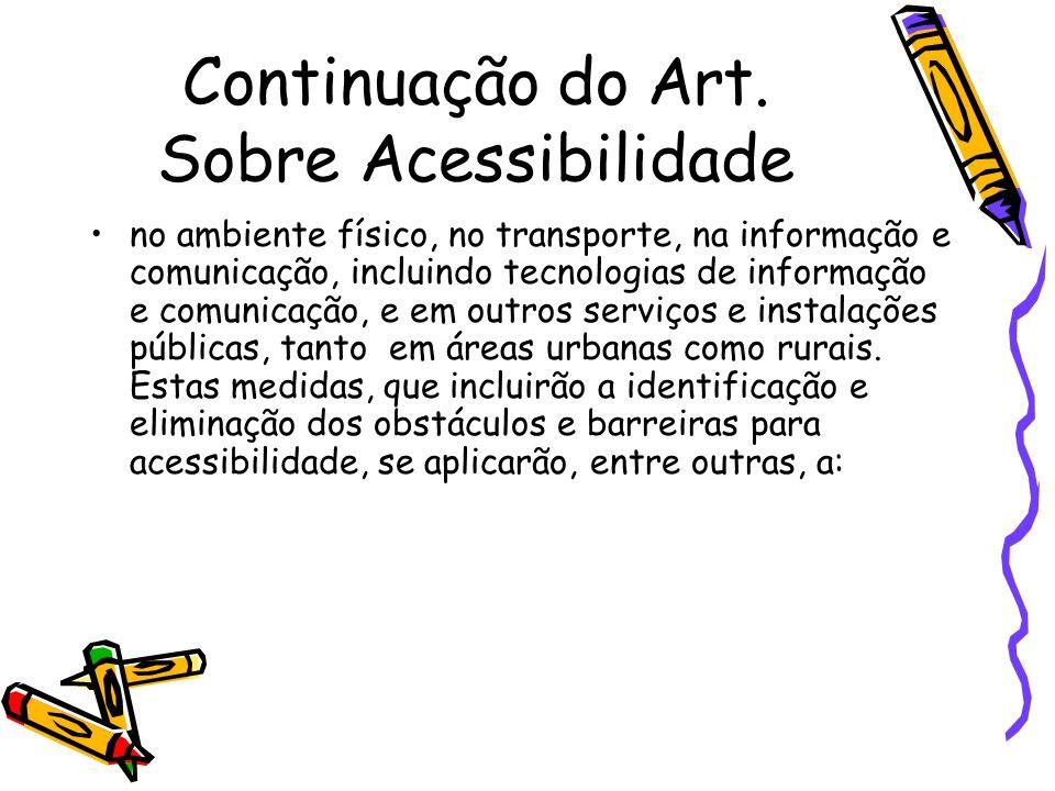 Continuação do Art. Sobre Acessibilidade