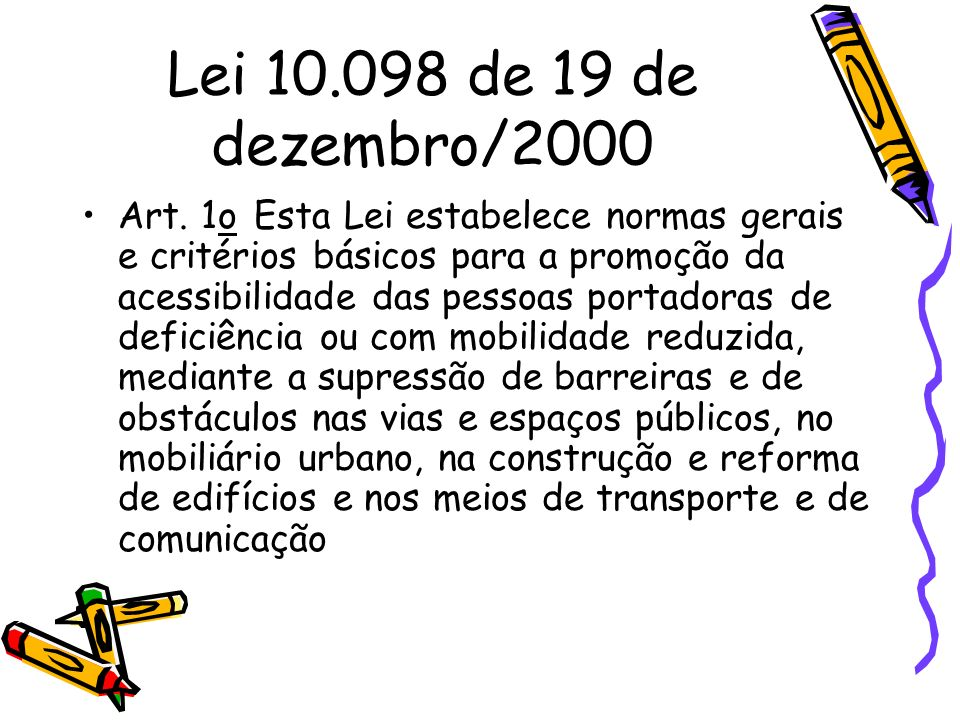 Lei 10.098 de 19 de dezembro/2000