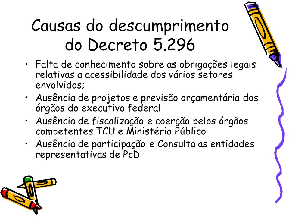 Causas do descumprimento do Decreto 5.296