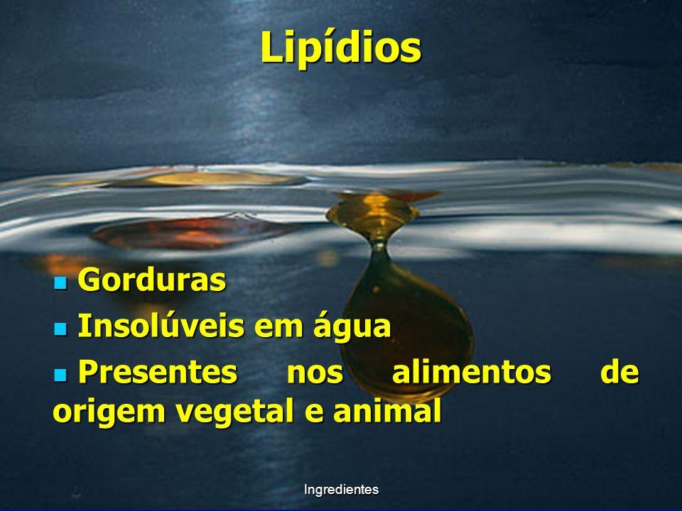 Lipídios Gorduras Insolúveis em água