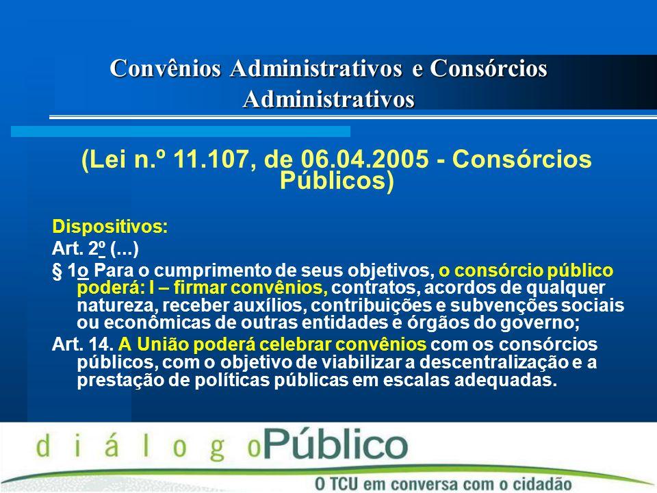 Convênios Administrativos e Consórcios Administrativos