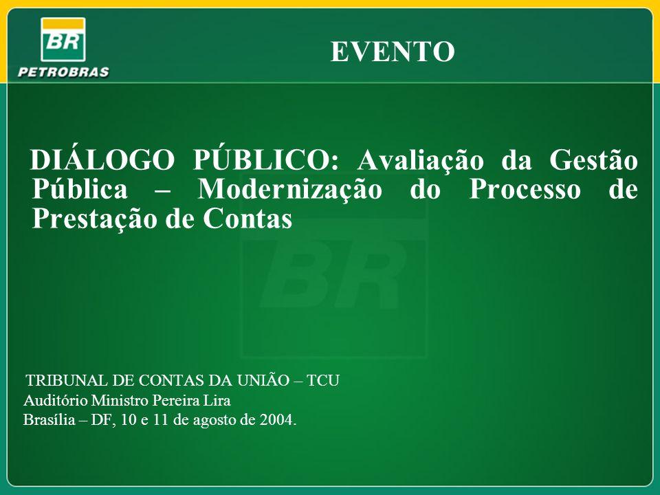 EVENTODIÁLOGO PÚBLICO: Avaliação da Gestão Pública – Modernização do Processo de Prestação de Contas.