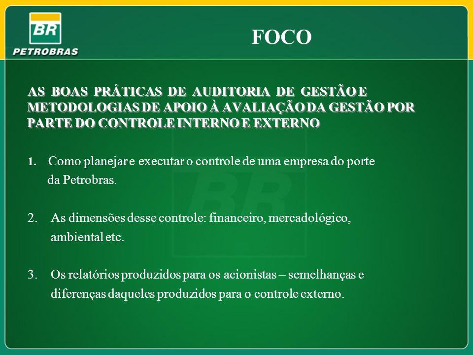 FOCOAS BOAS PRÁTICAS DE AUDITORIA DE GESTÃO E METODOLOGIAS DE APOIO À AVALIAÇÃO DA GESTÃO POR PARTE DO CONTROLE INTERNO E EXTERNO.