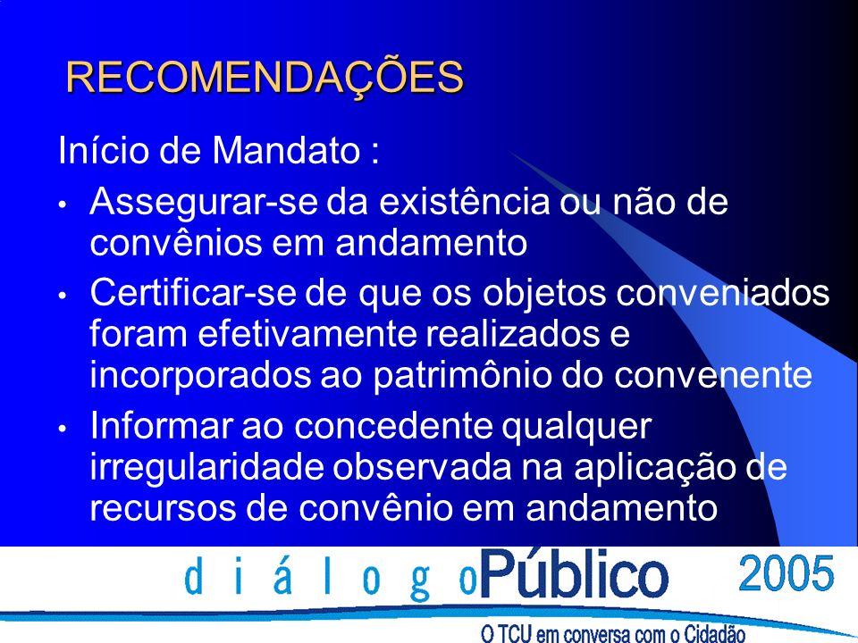 RECOMENDAÇÕES Início de Mandato :