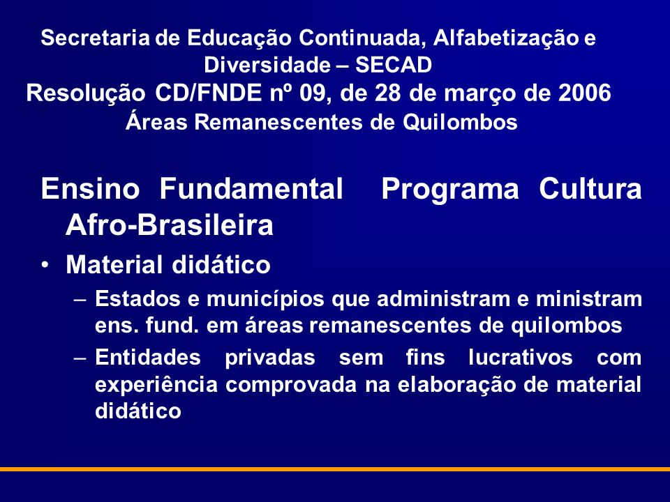 Ensino Fundamental Programa Cultura Afro-Brasileira