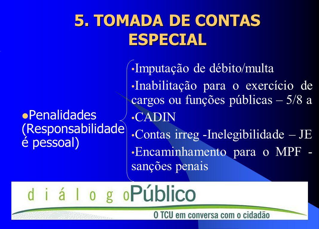 5. TOMADA DE CONTAS ESPECIAL