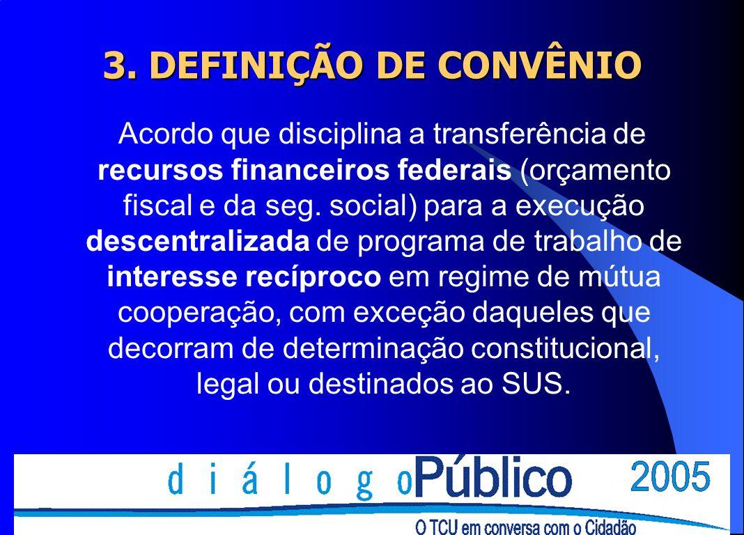 3. DEFINIÇÃO DE CONVÊNIO