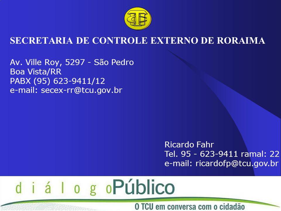 SECRETARIA DE CONTROLE EXTERNO DE RORAIMA Av
