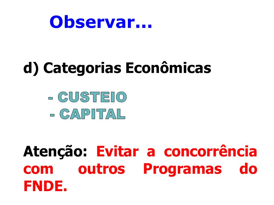 Observar... d) Categorias Econômicas