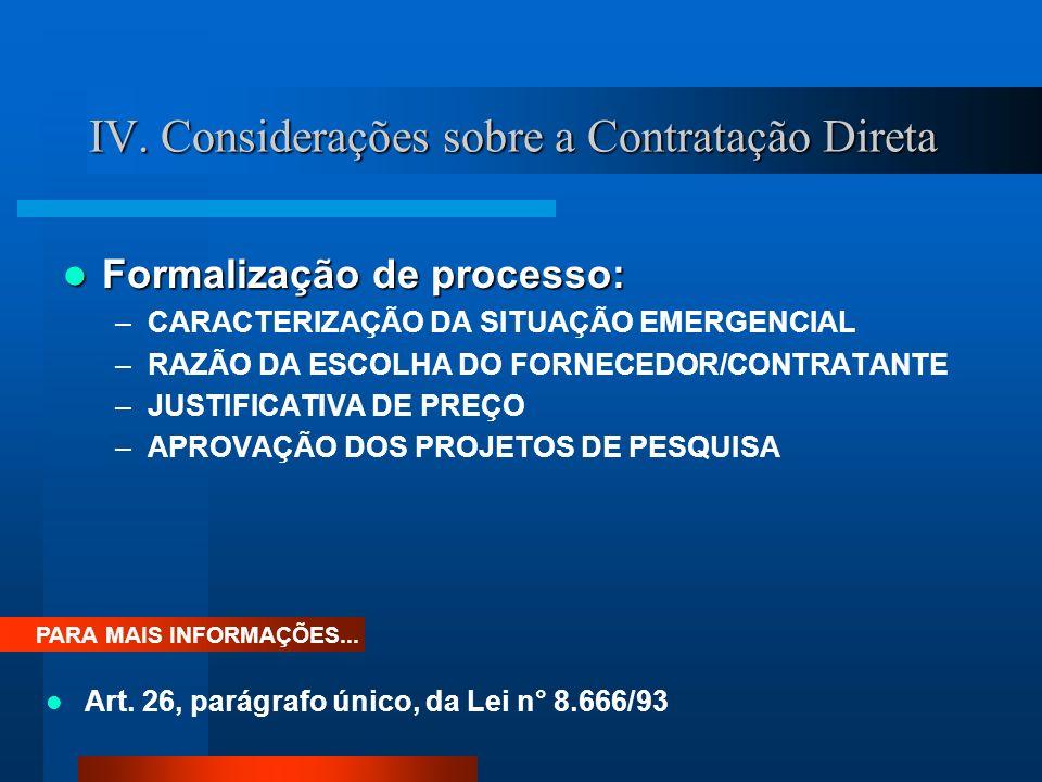 IV. Considerações sobre a Contratação Direta